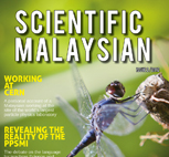 Sneak Peek: Scientific Malaysian Magazine (Second Issue)