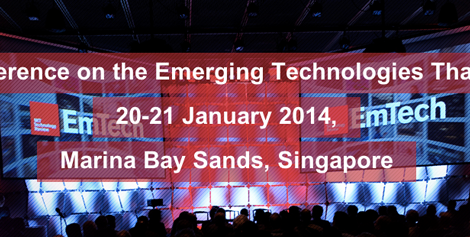 Conference: EmTech 2014 - MIT's Biggest Technology Conference in Singapore