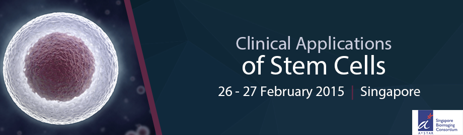 Press Release: The Clinical Applications of Stem Cells 2015, Singapore