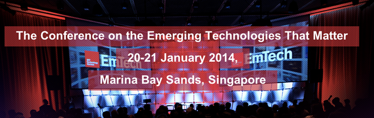Conference: EmTech 2014 – MIT's Biggest Technology Conference in Singapore