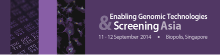 Conference and Exhibition: Enabling Genomic Technologies and Screening Asia, Singapore