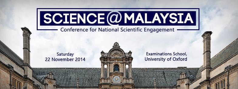 Science@Malaysia – Conference for National Scientific Engagement 2014 (Oxford, United Kingdom)